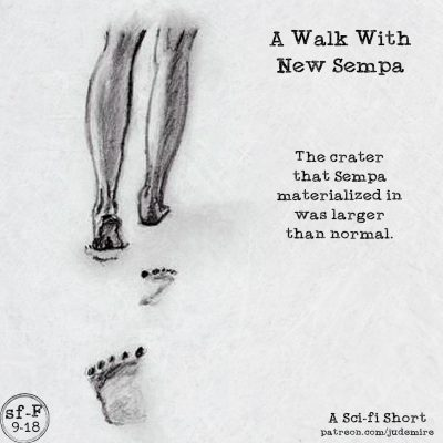 A Walk With New Sempa