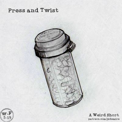 Press and Twist