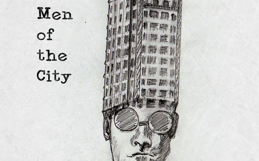 The Men of the City
