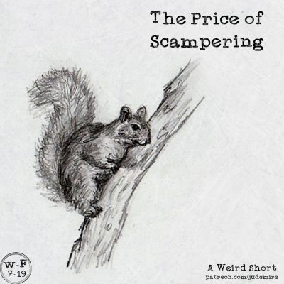 The Price of Scampering