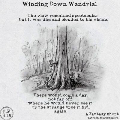 Winding Down Wendriel