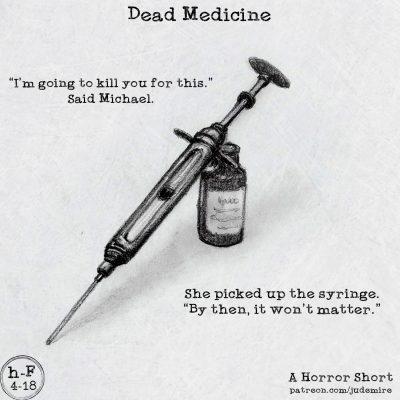 Dead Medicine