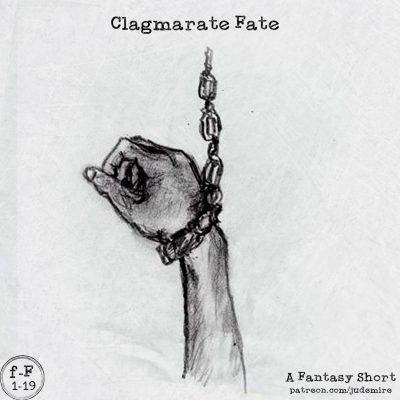 Clagmarate Fate