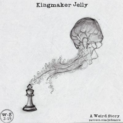 Kingmaker Jelly